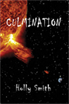 Culmination by Holly Smith
