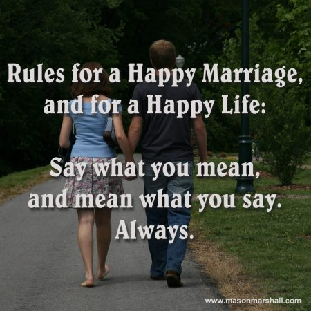 Rules for a Happy Marriage and for a Happy Life