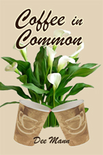 Cover of Coffee In Common by Dee Mann
