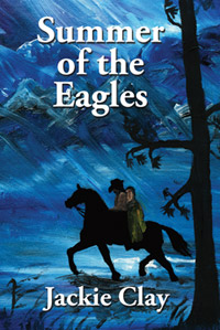 Summer of the Eagles by Jackie Clay
