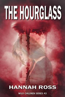 The Hourglass - Wild Children Series Book #2
